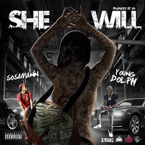 She Will (feat. Young Dolph)