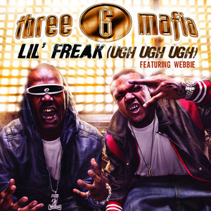 Lil' Freak (Ugh Ugh Ugh)