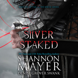 Silver Staked (Unabridged) Audiobook