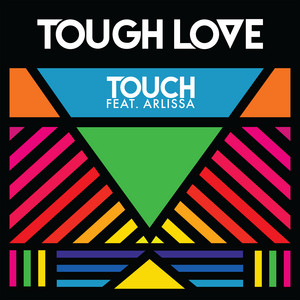 Touch by Tough Love, Arlissa