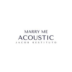 Marry Me - Acoustic