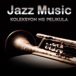 Jazz Music - Koleksyon ng Pelikula