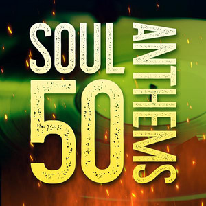 Soul 50 Anthems