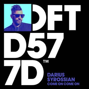 Come on Come on · Darius Syrossian
