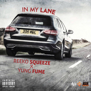 In My Lane (feat. Yung Fume)