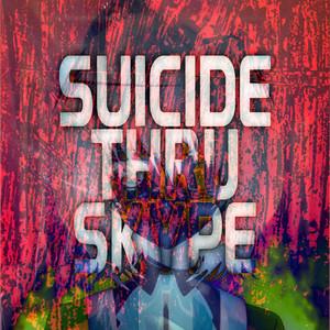 Suicide Thru Skype