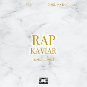 RAP KAVIAR by JAG, Marlon Craft