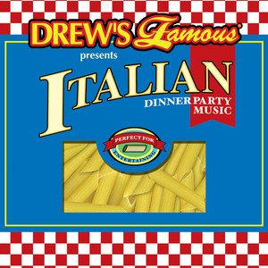 Drew's Famous Presents Italian Dinner Party Music album