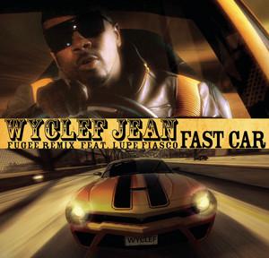 Fast Car (feat. Lupe Fiasco) [Fugee Remix featuring Lupe Fiasco]
