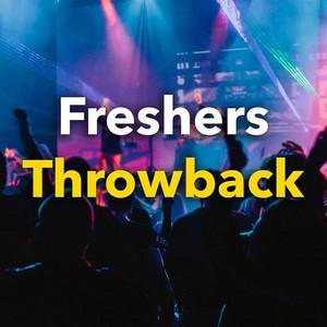 Freshers Throwback