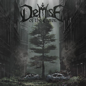 Wild Life by Demise of the Crown
