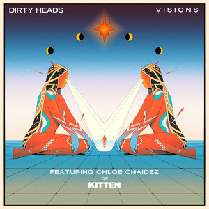 Visions (Featuring Chloe Chaidez of Kitten)