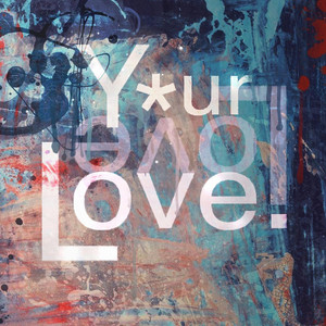 Your Love cover art