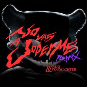 No Vas a Joderme (Sticky M.A., Frijo & Young Cister Remix)