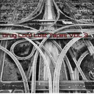 Drug lord lost tapes vol 3