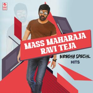 Mass Maharaja Ravi Teja Birthday Special Hits