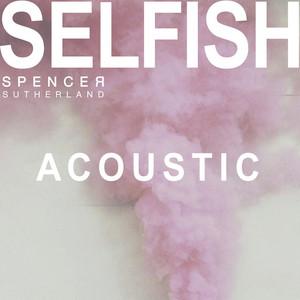 Selfish (Acoustic)