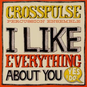 I Like Everything About You (Yes I Do!)