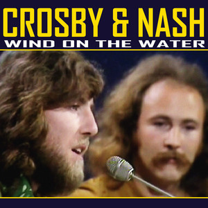Carry Me by Crosby & Nash