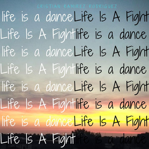 Life Is a Dance / Life Is a Fight album