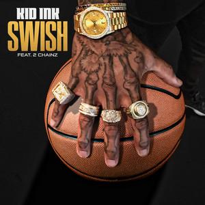 Swish (feat. 2 Chainz)