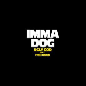 Imma Dog (feat. PnB Rock)