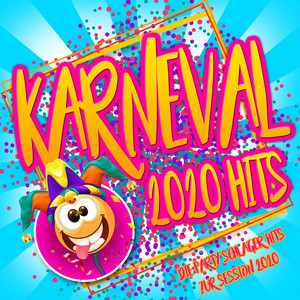 Karneval 2020 Hits - Die Party Schlager Hits zur Session 2020 album