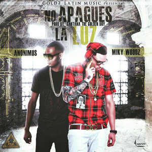 No Apagues la Luz (feat. Anonimus)