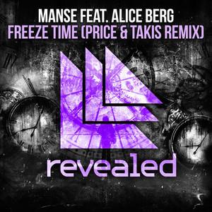 Freeze Time (Price & Takis Remix)