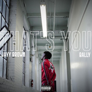 That's You (feat. Bally)