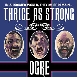 Thrice as Strong album