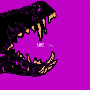 Same Thing cover art