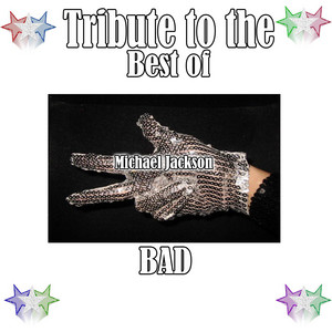 Tribute to the Best of Michael Jackson: Bad album