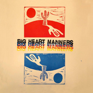 Big Heart Manners