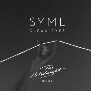 Clean Eyes (The Midnight Remix)