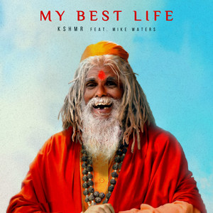 My Best Life (feat. Mike Waters) cover art