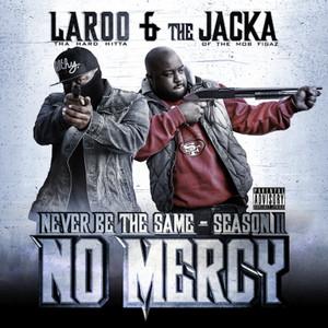 Never Be The Same: Season 2 - No Mercy