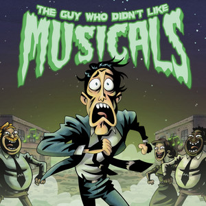 The Guy Who Didn't Like Musicals Cast
