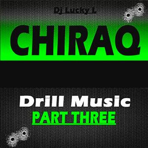 Chiraq Drill Music, Pt. 3