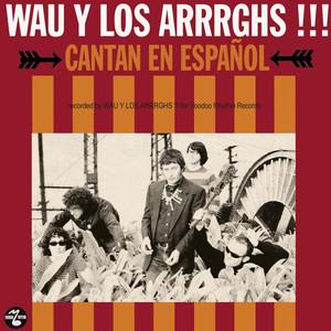 Wau Y Los Arrrghs!!