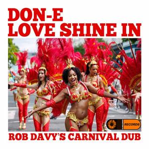 Love Shine In (Rob Davy's Carnival Dub)