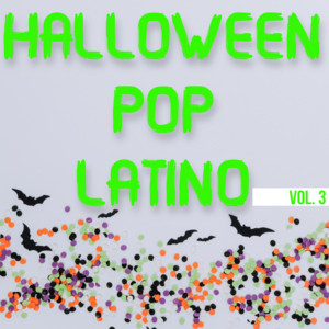 Halloween Pop Latino Vol. 3