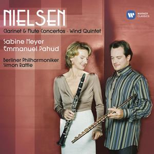 Nielsen: Flute Concerto, FS 119: I. Allegro moderato by Carl Nielsen, Emmanuel Pahud, Sir Simon Rattle, Berliner Philharmoniker