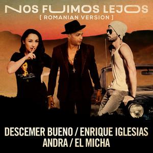 Nos Fuimos Lejos (feat. El Micha) [Romanian Version]