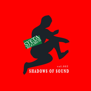 Shadows of Sound, Vol. 002