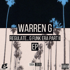 Regulate... G Funk Era Part II The EP