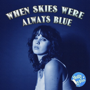 When Skies Were Always Blue