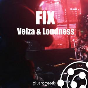 FIX (Original Mix) by Velza & Loudness