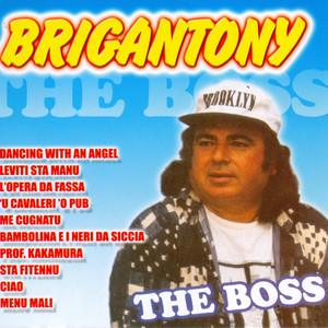 The Boss - Brigantony