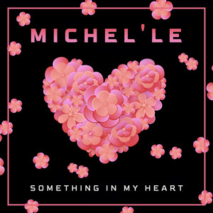 Something in My Heart (Re-Recorded)